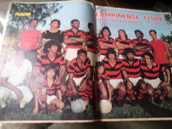 Revista Placar Com Poster Campinense Tri Campeão Paraíba 73