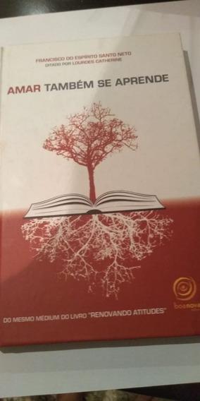 Livro Amar Também Se Aprende