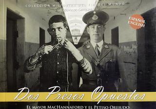 Dos Presos Opuestos. Mayor Mac Hannaford Y El Petiso Orejudo