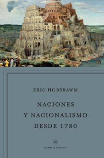 Naciones Y Nacionalismo Desde 1780 De Eric Hobsbawm