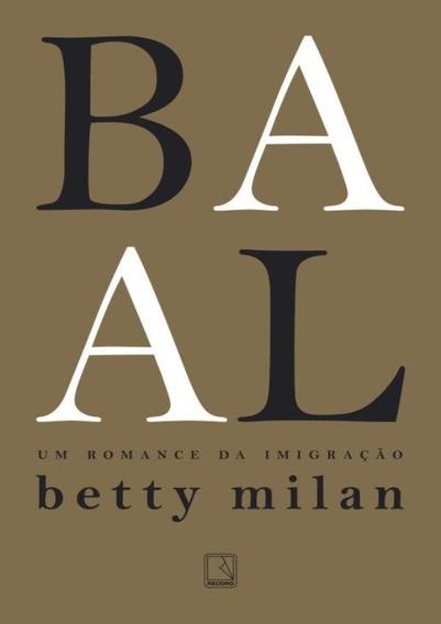 Baal - Um Romance Da Imigracao