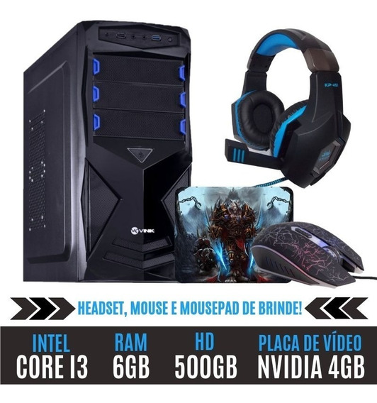Pc Gamer Core I3 Ram 6gb Hd 500gb 4gb + Brinde + Nota