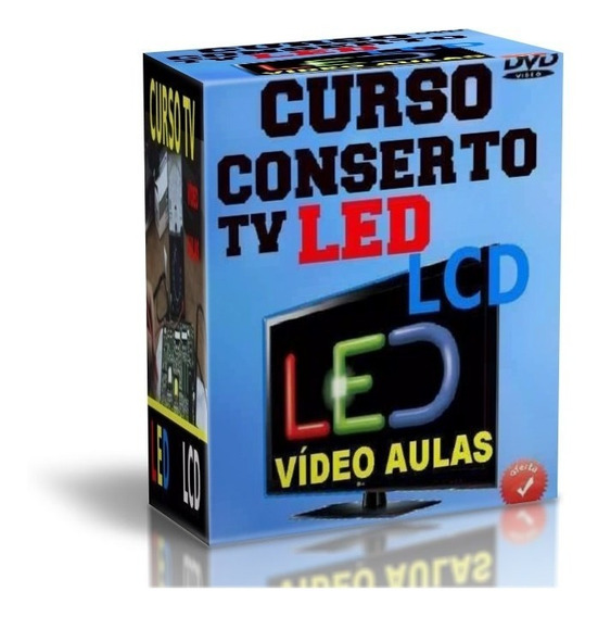 Curso Tv Led Lcd Kit 7 Dvds Video Aulas + Apostila Sony F41