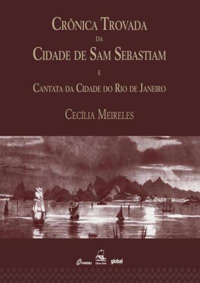 Cronica Trovada Da Cidade De Sam Sebastiam E Cantata Da Ci