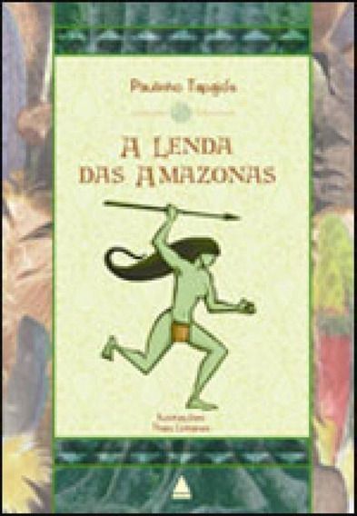 A Lenda Das Amazonas