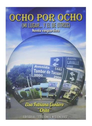Ocho Por Ocho - Elsa Fabiana Cantero