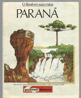 666 Rvt- 1978 Mapa Da Revista 4 Rodas- Nov- 220- Parana