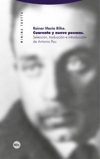 Cuarenta Y Nueve Poemas, Rainer Maria Rilke, Trotta