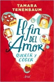 El Fin Del Amor - Tamara Tenenbaum