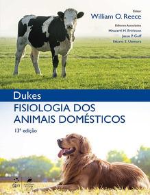 Fisiologia Dos Animais Domésticos Dukes 13ª Edição