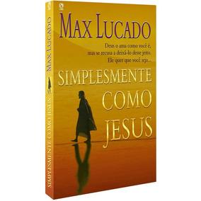 Livros Evangelicos Frete Gratis Max Lucado Cpad Bestseller