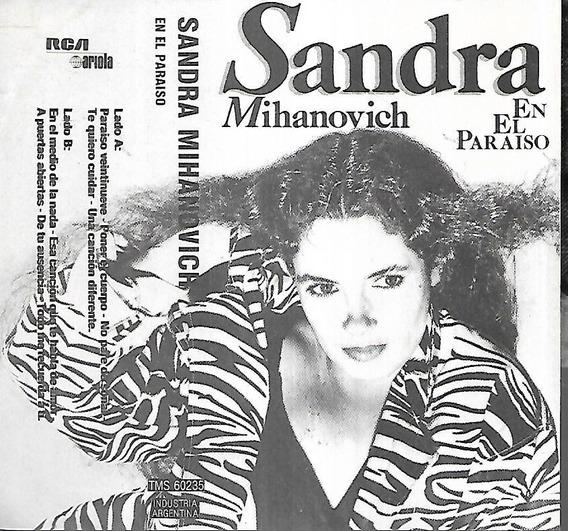 Sandra Mihanovich Album En El Paraiso Sello Rca Cassette