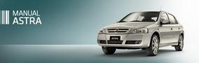 Manual Do Proprietário Chevrolet Astra Flex E Kit Livretos