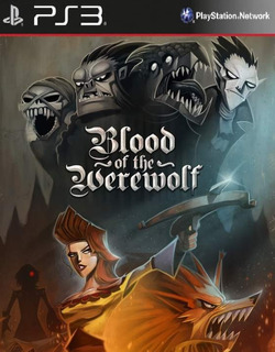 Blood Of The Werewolf [ps3 Digital]