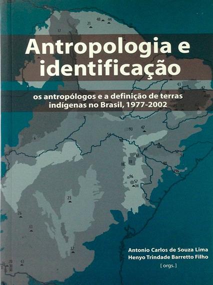 Livro Antropologia E Identificação Os Antropólogos E A Defin
