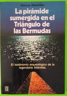 La Pirámide Sumergida En El Triángulo De Las Bermudas