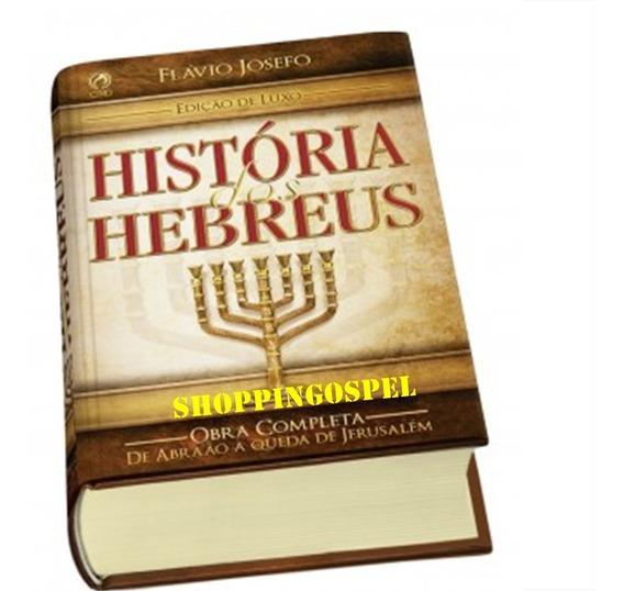 História Dos Hebreus - Edição De Luxo Capa Dura Original
