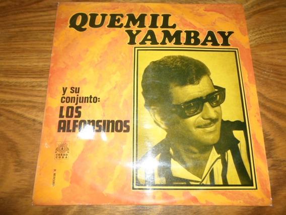 Quemil Yambay Y Su Conjunto Los Alfonsinos * Disco De Vinilo