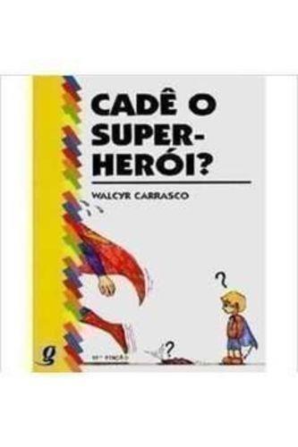 Cadê O Super-herói? - Coleção Pipas E Papagaios