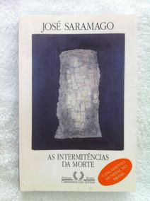 Livro As Intermitências Da Morte José Saramago