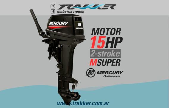 Motor Fuera De Borda Mercury 15 Hp 2 Tiempos Trakker