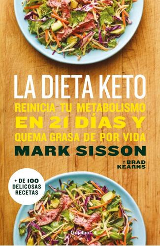 Imagen 1 de 2 de La Dieta Keto: Reinicia Tu Metabolismo - Mark Sisson
