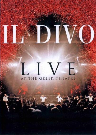 Dvd Il Divo - Live At The Greek Theatre