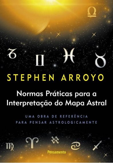 Normas Praticas Para A Interpretacao Do Mapa Astral - 06 Ed