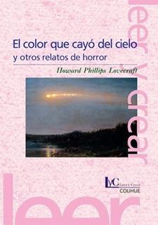 El Color Que Cayo Del Cielo Y Otros Relatos De Horror