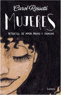 Mujeres Retratos De Amor Propio Y Dignidad Rossetti