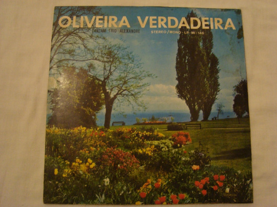 Lp: Trio Alexandre; Oliveira Verdadeira- Estrela Da Manhã