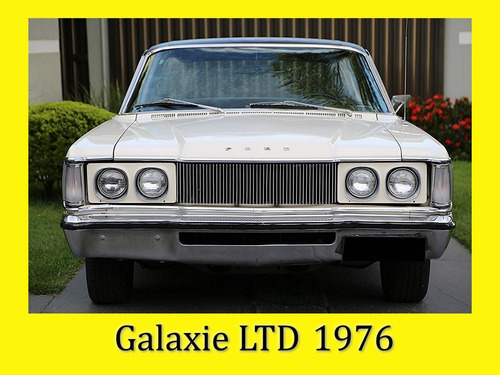 Galaxie Ltd 1976 - Sem Restauro