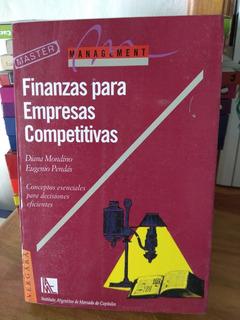 Finanzas Para Empresas Competitivas. Diana Mondino Y Pendás