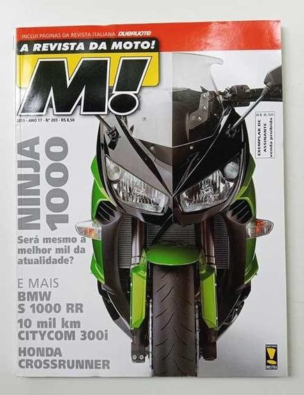 Revista Moto! 203. Dafra Citycom, Ninja 1000, Bmw S 1000 Rr
