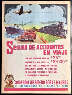 Suramericana De Seguros Antiguo Aviso Publicitario De 1951