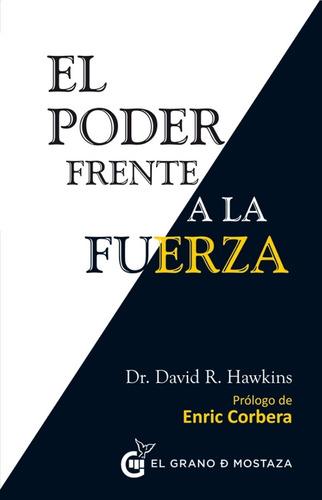 Poder Frente A La Fuerza - Hawkins David R. Dr.