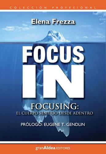 Focus In - Elena Frezza