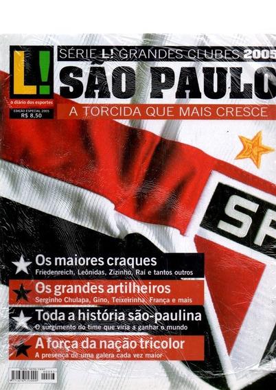 Revista Lance Série Grandes Clubes 2005 São Paulo Nº 93 Novo