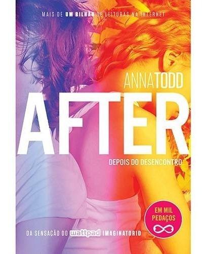Livro After Volume 3 - Depois Do Desencontro - Anna Todd