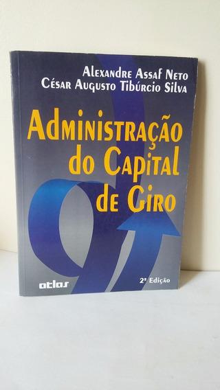 Administração Estratégica Do Capital De Giro 2ª Edição