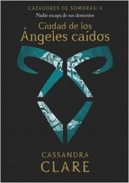 Ciudad De Los Ángeles Caídos - Cassandra Clare