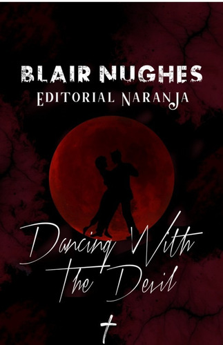 Dancing With The Devil, De Blairnughes