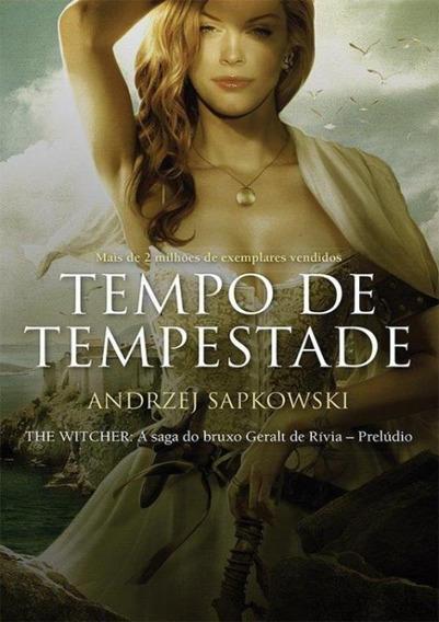 Tempo De Tempestade - The Witcher - A Saga Do Bruxo Geralt