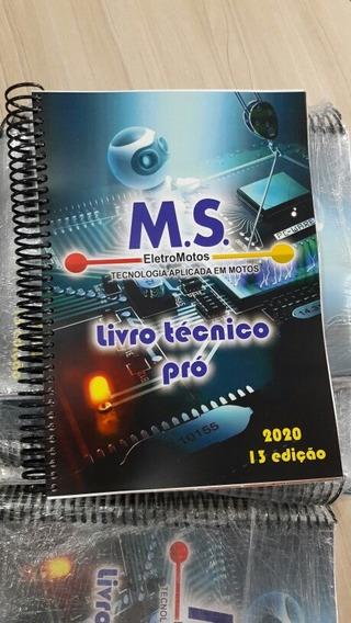 Livro Técnico Pró De Injeção Eletrônica E Sistemas De Motos!