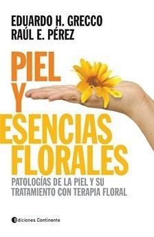 Piel Y Esencias Florales .patologias De La Piel Y Su Tratami
