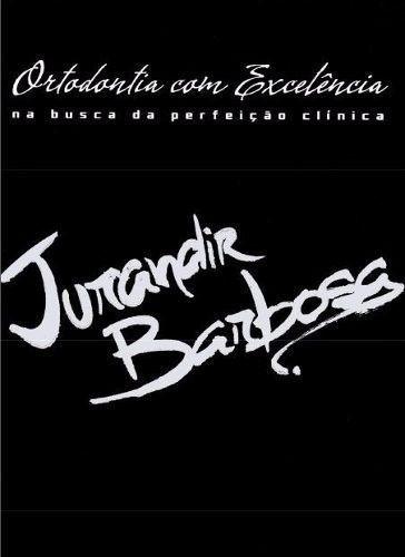 Ortodontia Com Excelência - Jurandir Barbosa ()