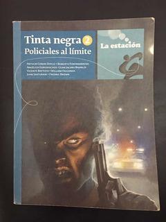 Libro tinta Negra 2 Policiales Al Limite