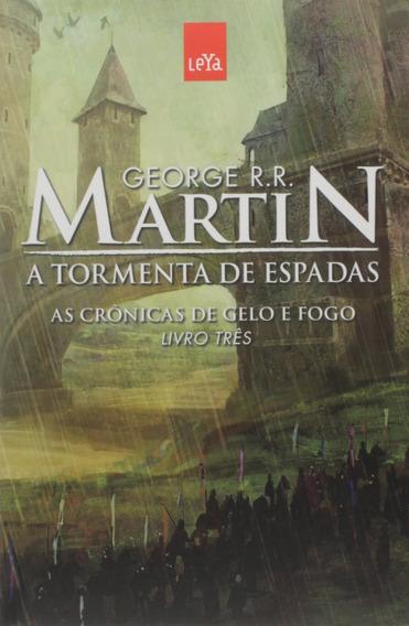 A Tormenta De Espadas Livro Crônicas De Gelo E Fogo Volume 3