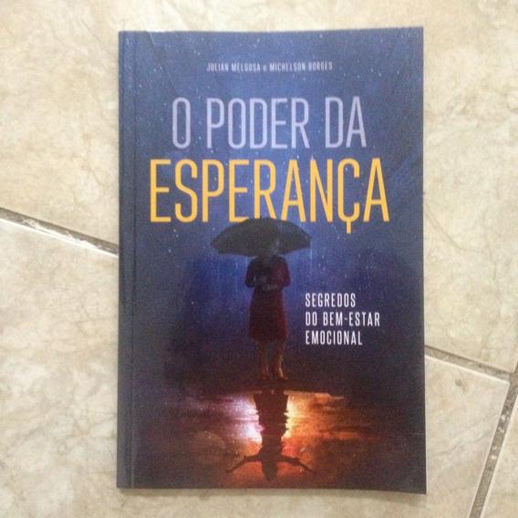 Livro O Poder Da Esperança Julian Melgosa E Michelson B. C2