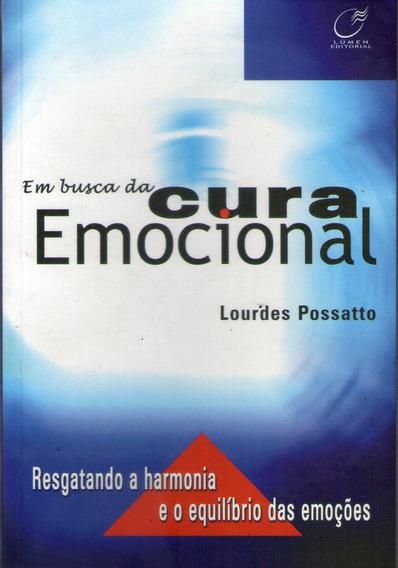 Busca Da Cura Emocional, Em Possatto, Lourdes